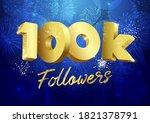 thank you 100 000 followers...   Shutterstock .eps vector #1821378791