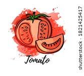 illustration of tomato. vector... | Shutterstock .eps vector #1821425417
