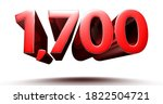 3D illustration 1700 red isolated on a white background.(with Clipping Path).