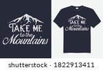 take me to the mountains t... | Shutterstock .eps vector #1822913411
