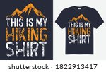 this is my hiking t shirt... | Shutterstock .eps vector #1822913417
