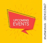 upcoming events written on... | Shutterstock .eps vector #1824115667
