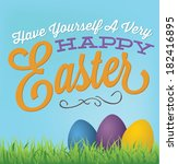 happy easter   have yourself a... | Shutterstock .eps vector #182416895