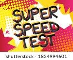 super speed test comic book... | Shutterstock .eps vector #1824994601