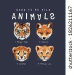 Wild Animals Slogan With Wild...