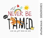 Never Be Tamed Slogan With...