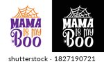 mama is my boo printable vector ...   Shutterstock .eps vector #1827190721
