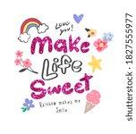 make life sweet slogan glitter...   Shutterstock .eps vector #1827555977