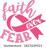 faith over fear   breast cancer ... | Shutterstock .eps vector #1827639521