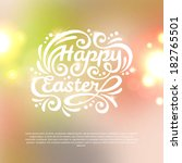 happy easter lettering greeting ... | Shutterstock .eps vector #182765501