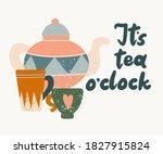 Its Tea O Clock Lettering. Han...