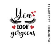 you look gorgeous positive... | Shutterstock .eps vector #1828109561