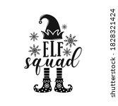 elf squad positive slogan... | Shutterstock .eps vector #1828321424