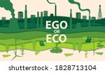ego or eco everyone s choice ... | Shutterstock .eps vector #1828713104