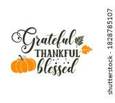grateful thankful blessed... | Shutterstock .eps vector #1828785107