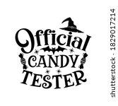 official candy tester slogan... | Shutterstock .eps vector #1829017214