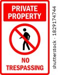 restricted private property.... | Shutterstock .eps vector #1829174744