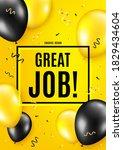 great job symbol. balloon... | Shutterstock .eps vector #1829434604