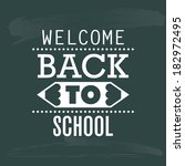 abstract back to the school... | Shutterstock .eps vector #182972495