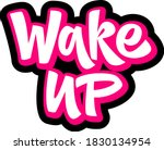 wake up hand drawn vector... | Shutterstock .eps vector #1830134954
