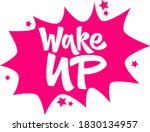 wake up hand drawn vector... | Shutterstock .eps vector #1830134957