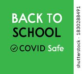 covid safe   back to school... | Shutterstock . vector #1830288491