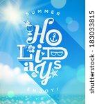 summer holidays type design... | Shutterstock .eps vector #183033815