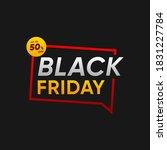 black friday sale banner vector ...   Shutterstock .eps vector #1831227784
