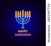 happy hanukkah neon label....   Shutterstock .eps vector #1831447714