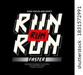 run faster t shirt and apparel...   Shutterstock .eps vector #1831572991