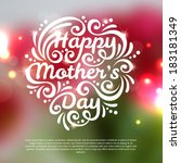 happy mothers day lettering... | Shutterstock .eps vector #183181349