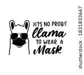 it's no probllama to wear a... | Shutterstock .eps vector #1831833667