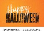happy halloween lettering with... | Shutterstock .eps vector #1831980241