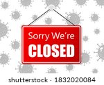 red sign sorry we are closed...   Shutterstock .eps vector #1832020084