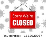 red sign sorry we are closed...   Shutterstock . vector #1832020087