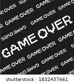 game over pixel 8bit pattern... | Shutterstock .eps vector #1832457661