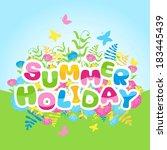 summer holidays inscription of... | Shutterstock . vector #183445439
