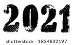 grunge dirty 2021 year design. | Shutterstock .eps vector #1834832197