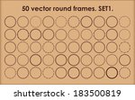 set of 50 vector round frames