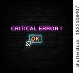 critical error neon text  neon...