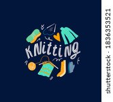 cute knitting lettering with... | Shutterstock .eps vector #1836353521