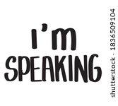 i'm speaking lettering text....   Shutterstock .eps vector #1836509104