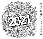 2021 hand drawn doodles... | Shutterstock .eps vector #1837152484