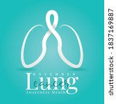 lung cancer awareness month... | Shutterstock .eps vector #1837169887