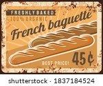 Bread Baguette Metal Rusty...