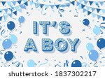 it's a boy  baby shower poster  ... | Shutterstock .eps vector #1837302217