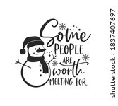 Some People Are Worth Melting...