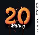 20 million sign yellow balloons ... | Shutterstock .eps vector #1837421071