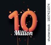 10 million sign orange balloons ... | Shutterstock .eps vector #1837421074