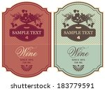 set of labels for wine with a... | Shutterstock .eps vector #183779591